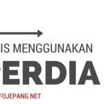 Tips Praktis menggunakan Hyperdia